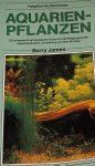 James Barry: Aquarienpflanzen