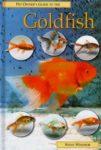 Windsor Steve: Pet Owner's Guide to the Goldfish